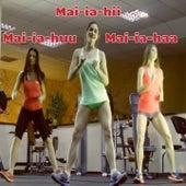 Mai-ia-hii, Mai-ia-haa by The Tibbs