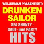 Wellerman präsentiert: Sea Shanty Sauf- Und Party-Hits von Various Artists