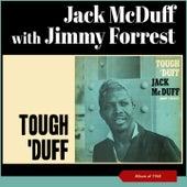 Tough 'Duff (Album of 1960) van Jack McDuff