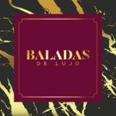 Baladas de Lujo von Musica Romantica