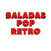 Baladas Pop Retro von Musica Romantica