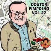 Doutor Pimpolho, Vol. 22 by Chuchu Beleza