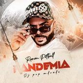 Pandemia de Dj Pop Andrade & Renan Pitbull