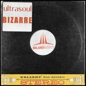 Bizarre (JL & Afterman Mix) by Ultrasoul