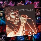 Double Live 25 de Stoney LaRue