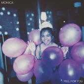 Fell for You de Monica