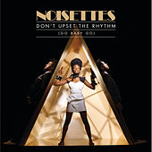 Don't Upset The Rhythm de Noisettes