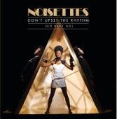 Don't Upset The Rhythm by Noisettes