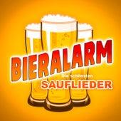 Bieralarm (Die schönsten Sauflieder) von Various Artists
