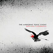 Happiness Is Overrated (Int'l EP 2) by The Airborne Toxic Event