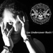 Los Undercovers Rock I by Pedro Revoredo