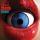 Zero (e-single bundle) by Yeah Yeah Yeahs