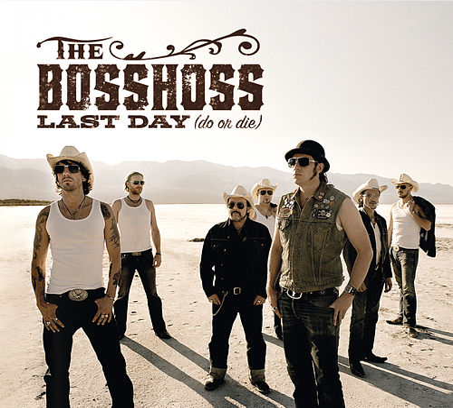 Last Day (Do Or Die) von The Bosshoss