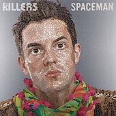 Spaceman von The Killers