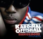 Dangerous by Kardinal Offishall
