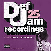 Def Jam 25, Vol. 8: Girls Just Wanna von Various Artists