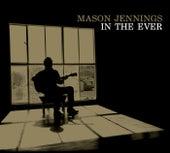 In The Ever van Mason Jennings
