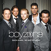 Back Again... No Matter What - The Greatest Hits de Boyzone