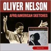 Afro / American Sketches (Album of 1961) von Oliver Nelson