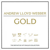 Gold - The Best Of by Andrew Lloyd Webber