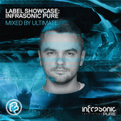 Label Showcase: Infrasonic Pure (Mixed by Ultimate) de Ultimate