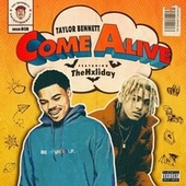 Come Alive (feat. TheHxliday) by Taylor Bennett