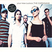 Your New Cuckoo de The Cardigans
