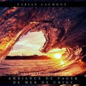 Ambiance de plage et de Mer de Chine (Se détendre avec l'océan) de Fabian Laumont
