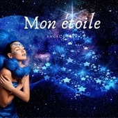 Mon étoile (Version Chant) van Angel Lover