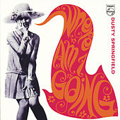 Where Am I Going by Dusty Springfield