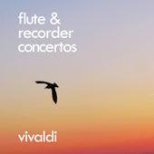 Vivaldi: Flute & Recorder Concertos von Antonio Vivaldi