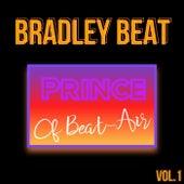 Prince of Beat-Air, Vol. 1 fra Bradley Beat