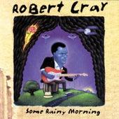 Some Rainy Morning de Robert Cray