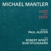Michael Mantler / Paul Auster: Hide And Seek de Michael Mantler