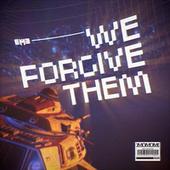 We Forgive Them by Eme