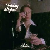 Friday Nights by Nick Johnson