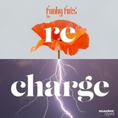 Recharge (Live) by The Funky Fires