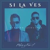 Si la Ves (Acústico) by Rakim