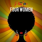 Four Women (Live) de Push Play
