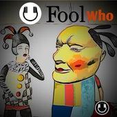 Fool Who (Instrumental) by BruceDayne