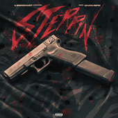 Steppin' (feat. Quin NFN) by Loveboat Luciano