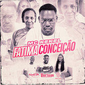 Fátima Conceição by Mc Kekel