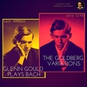 Bach: Goldberg Variations, BWV 988 (Studio 1955 & Live 1959) by Glenn Gould