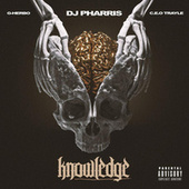 Knowledge (feat. G Herbo, CEO Trayle) by DJ Pharris