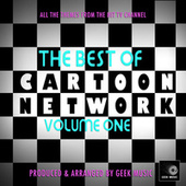 The Best Of Cartoon Network, Vol. 1 by Geek Music