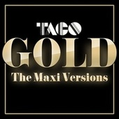 Gold (The Maxi Versions) de Taco