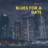 Blues for a Date by Various Artists