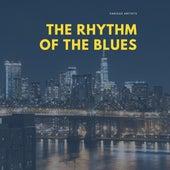 The Rhythm of the Blues de Various Artists