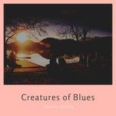 Creatures of Blues van Various Artists