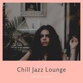 Chill Jazz Lounge de Various Artists